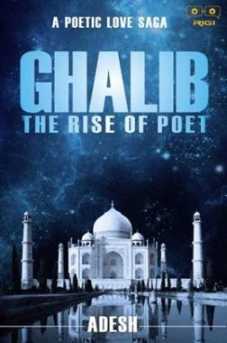 Ghalib The Rise Of Poet