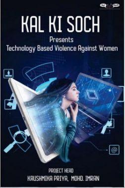 Kal Ki Soch Presents Technology Based Violence Against Women