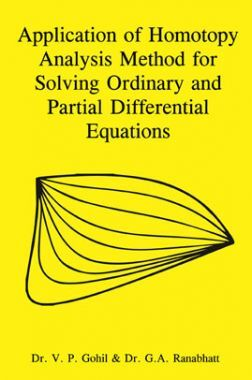 Application Of Homotopy Analysis Method For Solving Ordinary And Partial Differential Equations