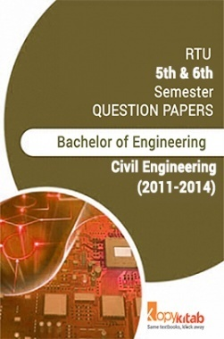 RTU QUESTION PAPERS 3rd Year Civil 2011-2014
