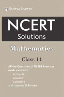 NCERT Solutions Mathematics For Class - XI