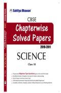 CBSE Chapterwise Solved Papers 2019-2011 Science Class-10