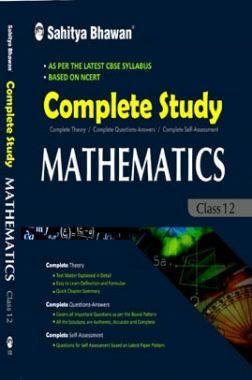 Complete Study Mathematics For  class 12
