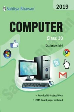Computer Science With Practical And Project Work For Class-10
