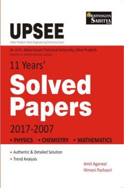 UPSEE 11 Years Solved Papers 2017-2007 Physics, Chemistry, Maths