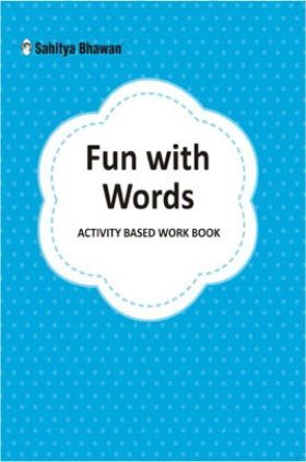 Fun with words Activity Based Work Book