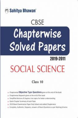 CBSE Social Science Chapterwise Solved Papers For Class-10