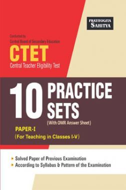 CTET 10 Practice Sets Paper I For Teaching In Class I - V
