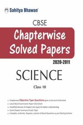 CBSE Chapterwise Solved Papers Science Class 10