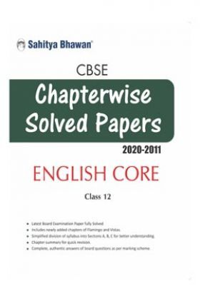 CBSE Chapterwise Solved Papers English Core Class 12