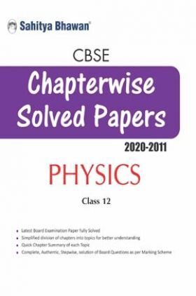 CBSE Chapterwise Solved Papers Physics Class 12