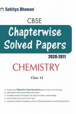 CBSE Chapterwise Solved Papers Chemistry Class 12