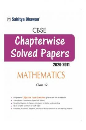 CBSE Chapterwise Solved Papers Mathematics Class 12