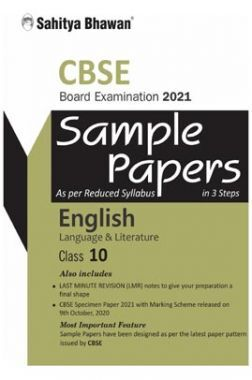 CBSE English Lang. & Lit. Sample Paper In 3 Steps For Board Examination 2021 (As Per Resuced Syllabus 2020) Class 10th