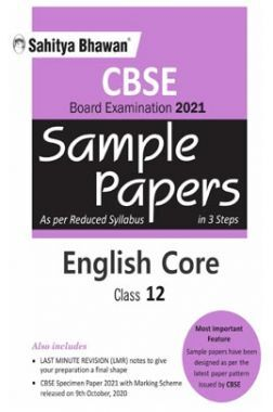 CBSE English Core Sample Paper In 3 Steps For Board Examination 2021 (As Per Resuced Syllabus 2020) Class 12th