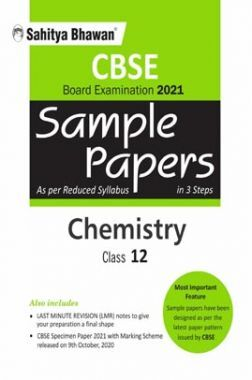 CBSE Chemistry Sample Paper In 3 Steps For Board Examination 2021 (As Per Resuced Syllabus 2020) Class 12th