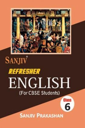Sanjiv Refresher English For Class - VI