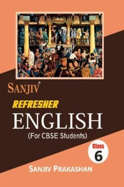 Sanjiv Refresher English For Class - VI