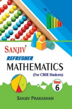 Sanjiv Refresher Mathematics For Class - VI