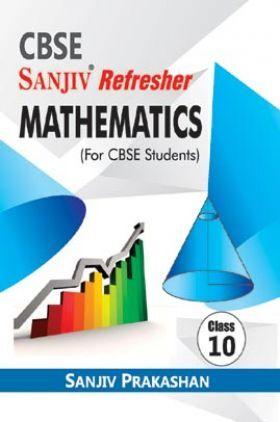 Sanjiv Refresher Mathematics For Class - X