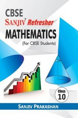 Sanjiv Refresher Mathematics For Class - X