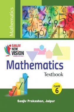 Sanjiv New Vision Mathematics For Class - VI