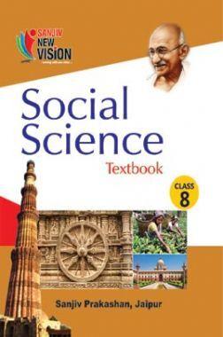 Sanjiv New Vision Social Science For Class - VIII