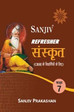 Sanjiv Refresher Sanskrit For Class - VII