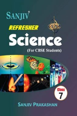 Sanjiv Refresher Science For Class - VII