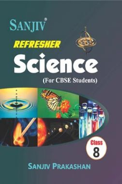 Download Sanjiv Refresher Science For Class - VIII by PDF Online