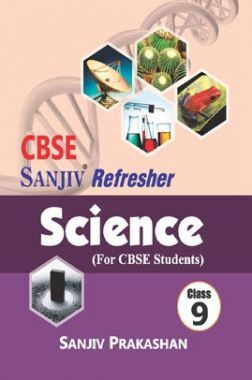 Sanjiv Refresher Science For Class - IX
