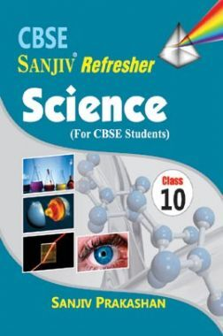 Sanjiv Refresher Science For Class - X