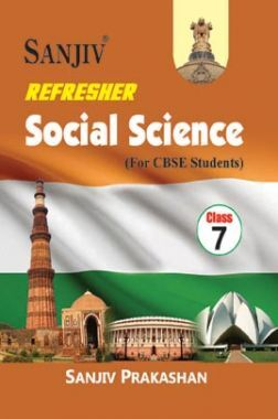 Sanjiv Refresher Social Science For Class - VII
