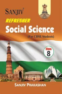 Sanjiv Refresher Social Science For Class - VIII