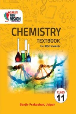 Sanjiv New Vision Chemistry For Class - XI