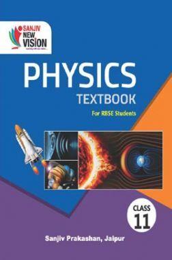 Sanjiv New Vision Physics For Class - XI