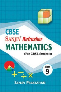 Sanjiv Refresher Mathematics For Class - IX