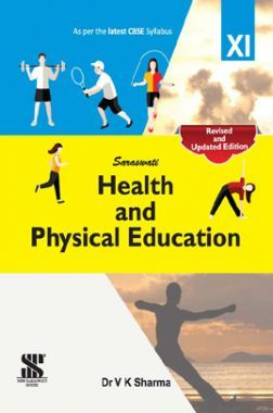 Saraswati Health And Physical Education For Class - XI