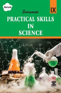 Saraswati Practical Skills In Science For Class - IX