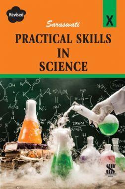 Saraswati Practical Skills In Science For Class - X