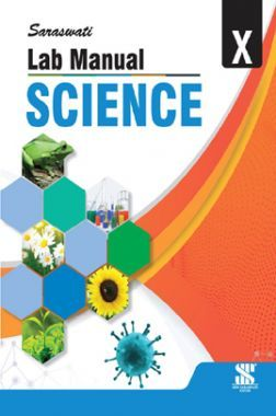Saraswati Lab Manual Science For Class - X (New Edition)
