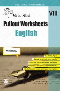 Me n Mine Pullout Worksheets English For Class - VIII CBSE (New Edition)
