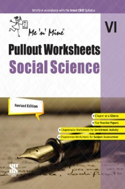 Me n Mine Pullout Worksheets Social Science For Class - VI CBSE (New Edition)