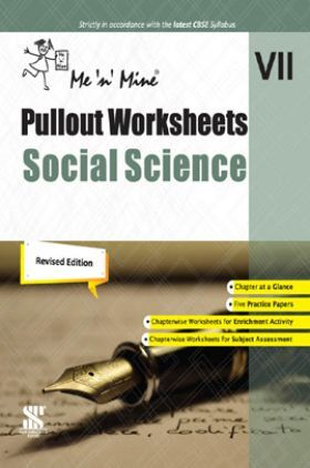 Me n Mine Pullout Worksheets Social Science For Class - VII CBSE (New Edition)