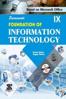 Saraswati Foundation Of Information Technology For Class - IX (New Edition)