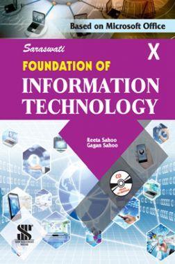 Saraswati Foundation Of Information Technology For Class - X (New Edition)