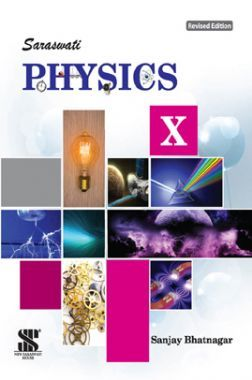Saraswati Physics For Class - X