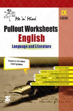 Me n Mine Pullout Worksheets English (Language & Literature) For Class - IX (CBSE)