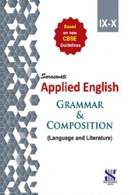 Download Saraswati Applied English Grammar & Composition (Language &  Literature) For Class IX & X by Dr  Madan Mohan Sharma PDF Online