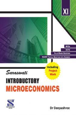 Saraswati Introductory Microeconomics For Class - XI